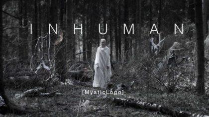«INHUMAN»